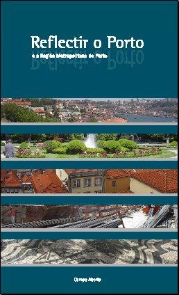 Ideias ainda atuais para o Porto num livro de 2006